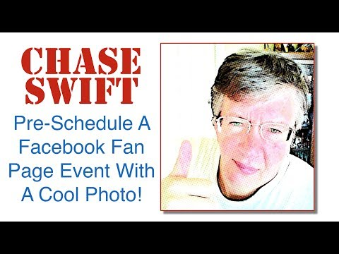 How To Pre-Schedule A Facebook Fan Page Event With A Cool Photo!
