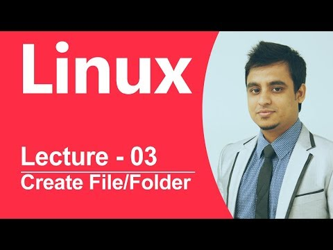 Linux Bangla Tutorial-03: How to create File and Folder in Linux?