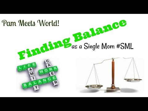 Finding Balance | as a single Mom #SML