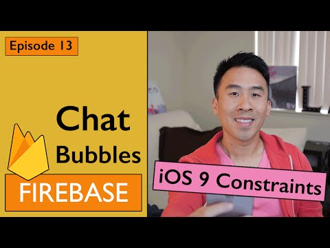 Swift: Firebase 3 - How to Create Chat Bubbles using Constraints (Ep 13)