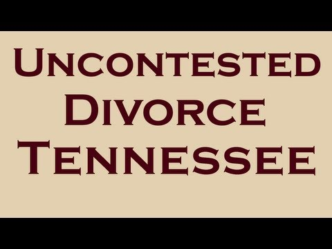 Uncontested Divorce in TN | Call 731-300-0858 | How to and Facts
