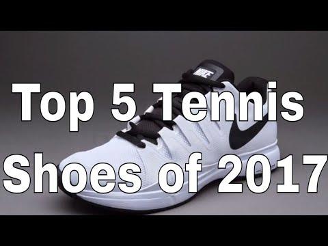 Top 5 Best Tennis Shoes of 2017