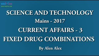 Fixed Drug Combinations   Mains 2017   Science and Technology   NEO IAS