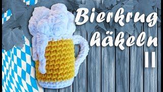 Bierkrug Amigurumi Häkeln Zum Oktoberfest Teil Ii Bierkrug