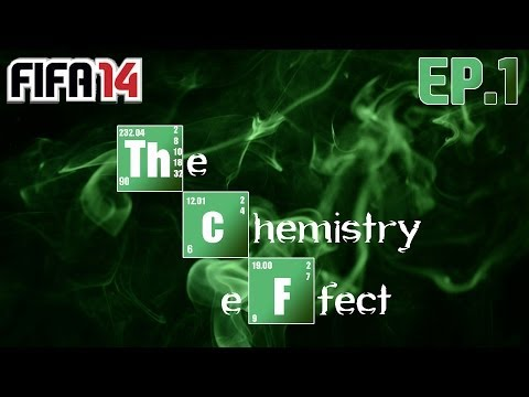 FIFA 14 | The Chemistry Effect | Ep.1 The 0 Chem Team