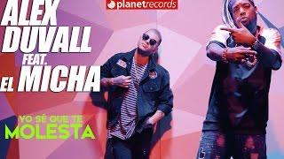 ALEX DUVALL Feat. EL MICHA 🇨🇺 Yo Sé Que Te Molesta (Official Video by Hector Alvarez)