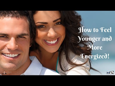 How to Feel Younger and More Energized, Naturally?