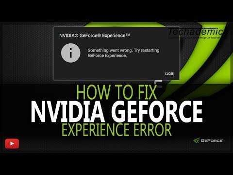 How To FIX Nvidia GeForce Experience Not Working   Something Went Wrong Error