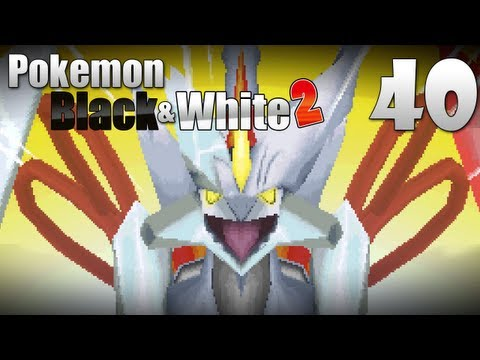Pokémon Black & White 2 - Episode 40-1 [White Kyurem Battle]