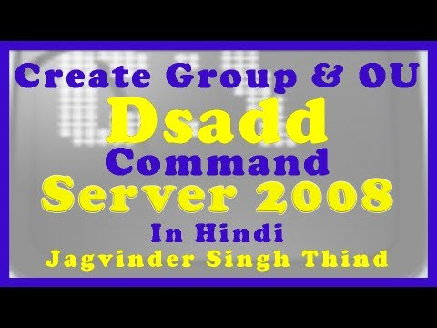 Dsadd command Create Active Directory Groups and OU Windows 2008