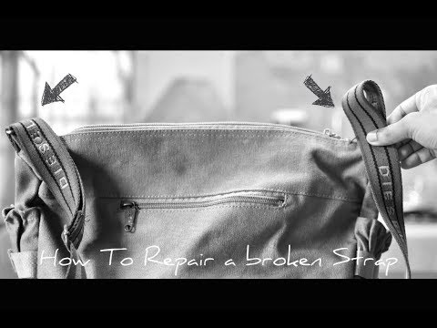 How To Repair A Broken or Separated Bag Strap