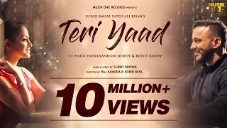 Teri Yaad || Official Song Video || Ustad Rahat Fateh Ali Khan || ft. Anita & Rohit Reddy