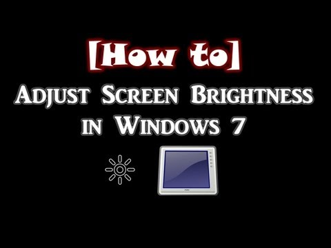 How to Adjust Screen Brightness in Windows 7