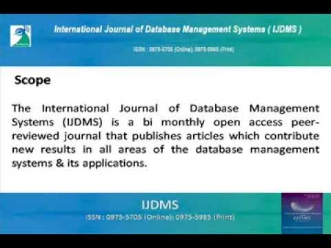The International Journal of Database Management Systems (IJDMS)