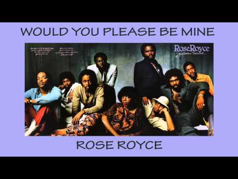 Rose Royce - 1980 - Would You Please Be Mine