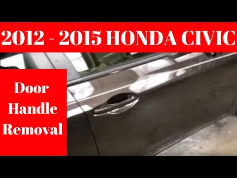 2012 2013 2014 2015 HONDA CIVIC----- How To Remove Door Handle Removal  Replace Take Off Out