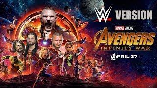 Avengers Infinity War Trailer - WWE Version