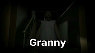 Scary Horror Game - Granny - Complete Walkthrough Gameplay