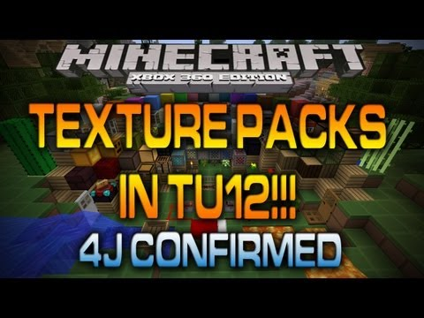 Minecraft Xbox - TEXTURE PACKS COMING WITH TU12!!!