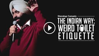 Indian Toilet Etiquette-Stand Up Comedy|Vikramjit Singh