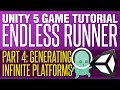 Unity Endless Runner Tutorial #4 - Generating Infinite Platforms