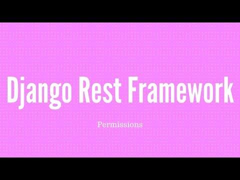How to Use Django REST Framework Permissions