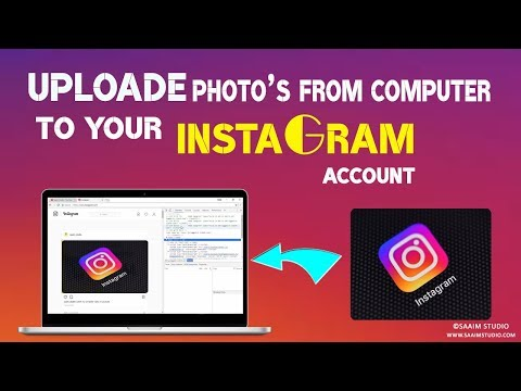 How to Uploade Photo to instagram Account Using Computer new video 2018