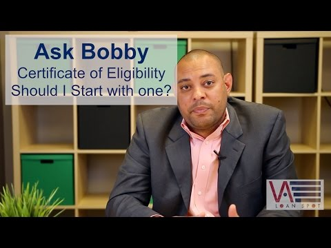 What is a Certificate of Eligibility (COE) & Should I Start with one?