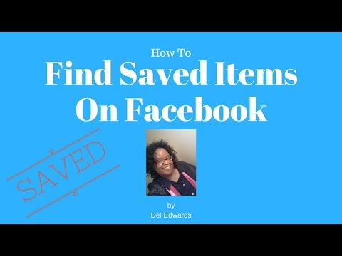 How To Find Saved Items On Facebook
