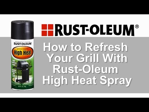 How to Refresh Your Grill With Rust-Oleum High Heat Spray