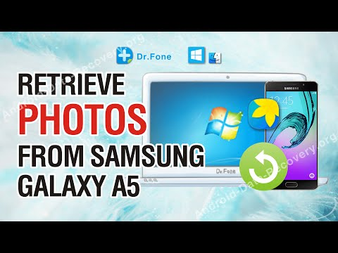 How to Retrieve Lost or Deleted Photos from Samsung Galaxy A5