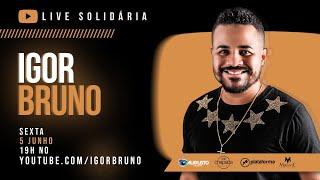 Live Solidária com Igor Bruno #fiqueemcasa e cante #comigo