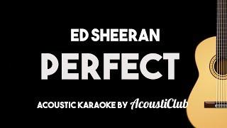 Ed Sheeran  Perfect Acoustic Guitar Karaoke Backing Track