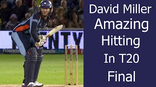 David Miller 72 Not Out vs Hampshire FLT20 Final 2012 HD