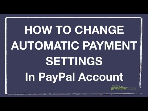 Change Automatic Payment Settings in PayPal Account | Tutorial