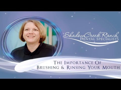 The Importance Of Brushing & Rinsing Your Mouth