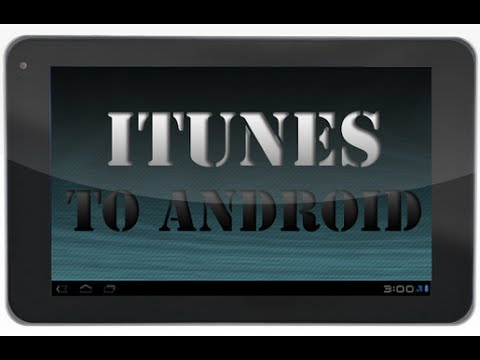 How to Download Music from iTunes to Android