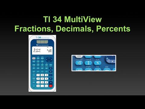 TI 34 MultiView Fractions Decimals Percents