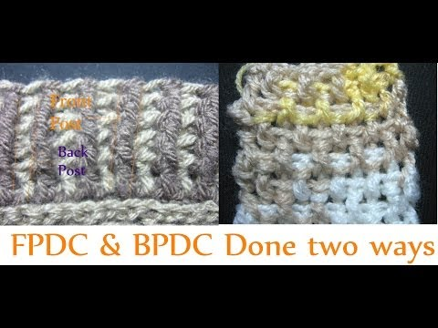 Front post Double Crochet - Back Post Double Crochet - Beginner Crochet Tutorial