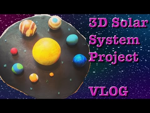 3D Solar System Project | VLOG | Ep:782