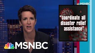 Maddow to Trump: You Had One Job. Virus Response Needs Competent Leadership | Rachel Maddow | MSNBC