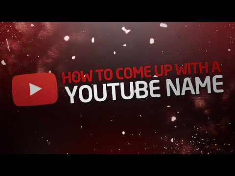 How to Come Up With a Good YouTube Name!