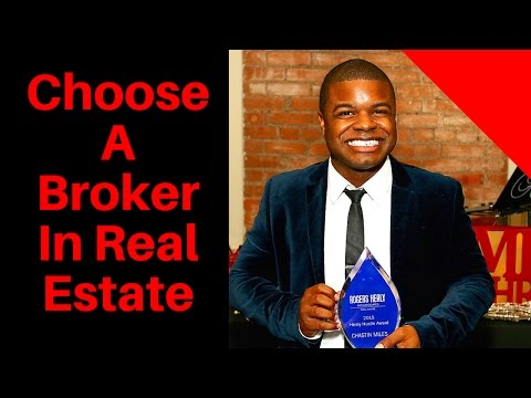 How to Choose a Broker as a Real Estate Agent