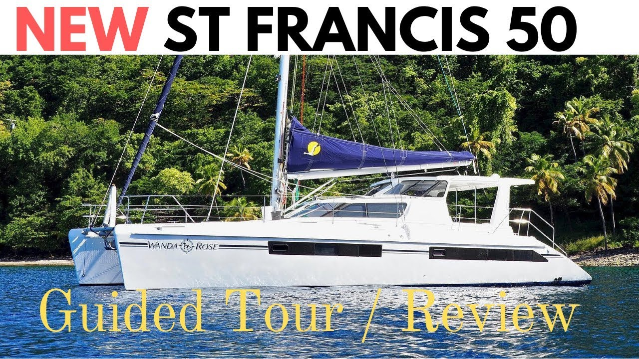 New St Francis 50 Catamaran.  Guided Tour / Review.  Is this our future floating home?