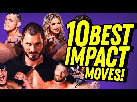 10 Best Recent Moves IMPACT Has Made! Going In Raw Countout Pro Wrestling Podcast
