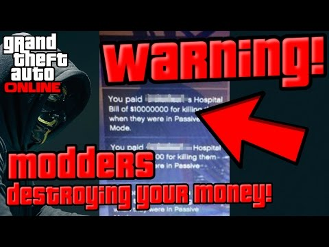 WARNING!!! Modders can instantly remove your cash! - GTA online