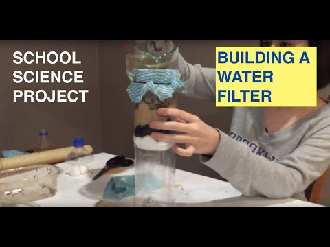 Homemade Water Filter (step-by-step) - Science Project