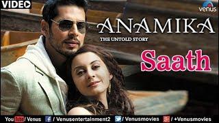 Saath Full Video Song : Anamika | Dino Mourya, Minisha Lamba, Koena Mitra |