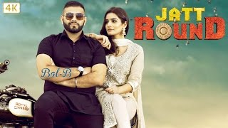 JATT ROUND ( Full Song ): BAL-B || New Punjabi Songs 2017 || Panj-aab Records