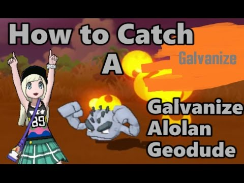 HOW TO CATCH A GALVANIZE ALOLAN GEODUDE WITHOUT FAIL in Pokemon Sun and Moon